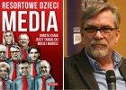 """Jacek �akowski wygra� proces z wydawc� ksi��ki """"Resortowe dzieci"""""""