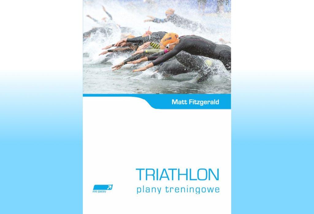 Triathlon. Plany treningowe