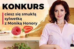Konkurs Przemiany z Moniką Honory