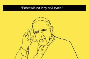 """""""Laudato si"""". Nowa encyklika papie�a"""