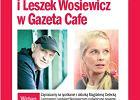 """Magdalena Cielecka i Leszek Wosiewicz oraz pokaz filmu """"By� sobie dzieciak"""" w Gazeta Cafe"""