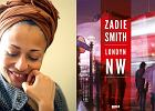 """BBC zekranizuje powie�� Zadie Smith """"London NW"""". """"Chcemy pokaza� mocny obraz wsp�czesnego Londynu"""""""
