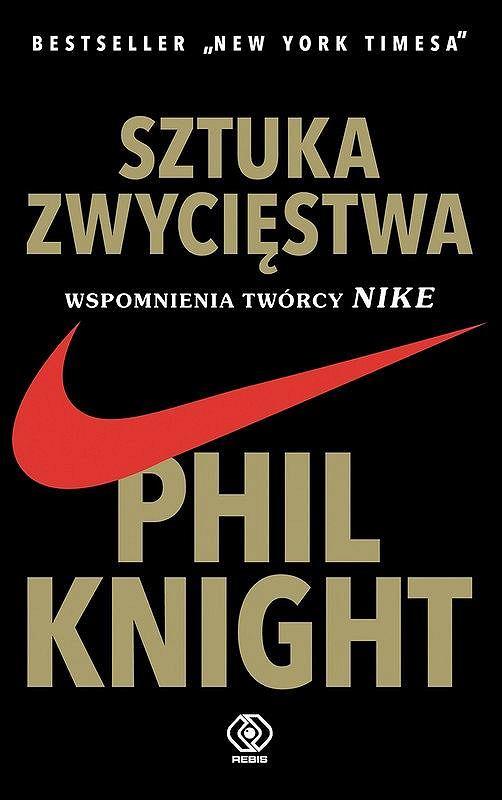 'Sztuka zwycięstwa' Phila Knighta