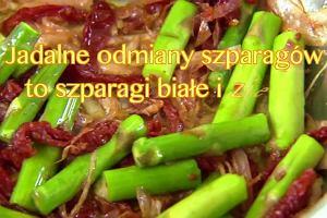Sezon na szparagi. Jakie mają właściwości?