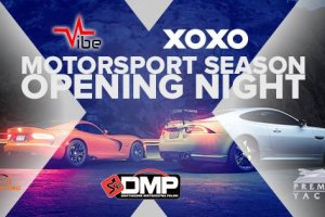 VIBE&XOXO Motorsport Season Opening Night