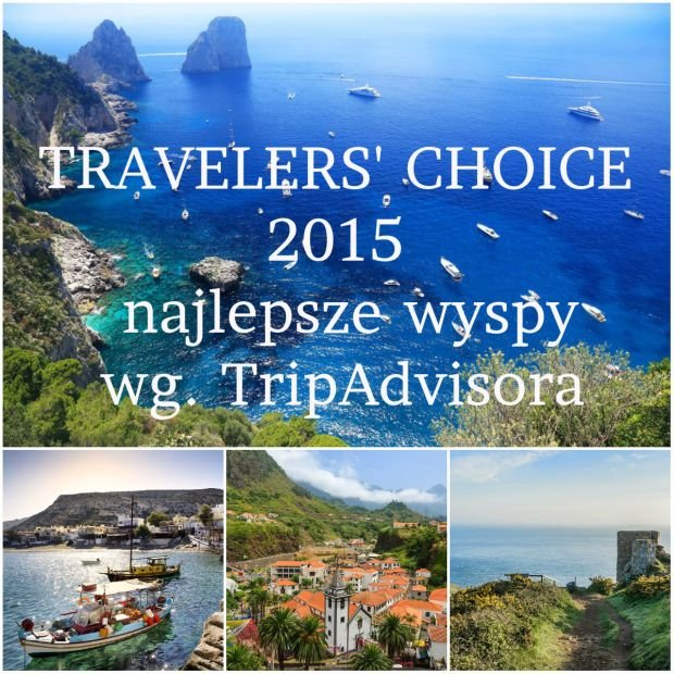 10 najlepszych wysp Europy wg użytkowników TripAdvisora [TRAVELERS' CHOICE AWARD 2015]