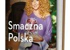 Smaczna Polska wed�ug Magdy Gessler