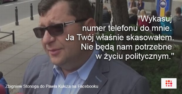 Zbigniew Stonoga og�osi� koniec wsp�pracy z Paw�em Kukizem