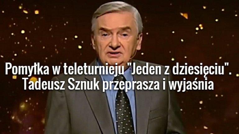 Tadeusz Sznuk przeprasza uczestniczkę teleturnieju.