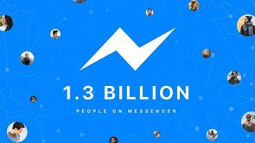 Facebook Messenger ma 1,3 mld aktywnych użytkowników miesięcznie