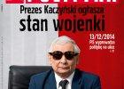 """W """"Polityce"""" Kaczy�ski jak Jaruzelski. Nie podoba mi si�"""
