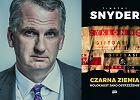 Nagroda Moczarskiego 2016: Timothy Snyder. Holocaust, czyli walka gatunków