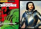 Gilles de Rais: marsza�ek Francji i seryjny morderca