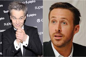 Michał Żebrowski, Ryan Gosling