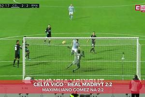 Celta Vigo - Real Madryt 2:2. Gol Gomeza na 2:2 [ELEVEN SPORTS]