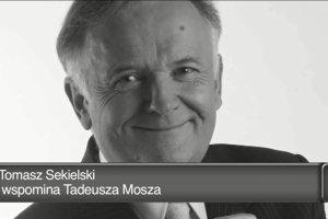 Tadeusz Mosz nie żyje. Tomasz Sekielski wspomina redakcyjnego kolegę