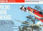 Sport.pl Ekstra. Polski skok na kas�
