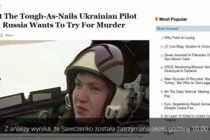 Adwokat Nadji Sawczenko: Rosjanie sfabrykowali dowody jej winy