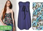 Sukienki i bluzki bez rami�czek do 50 z� - ponad 30 propozycji!