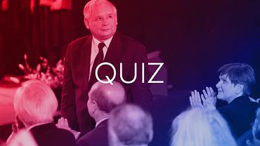 Je�eli nie �y�e� w kraju pod rz�dami z PiS, nie rozwi��esz tego quizu!
