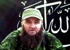 Islami�ci: Nie �yje Doku Umarow, lider kaukaskiego podziemia