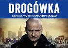 """Next Film dystrybutorem """"Drog�wki"""" Wojciecha Smarzowskiego"""