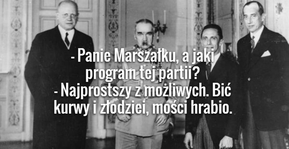 Złote Cytaty Z Józefa Piłsudskiego Zdecydowanie Nie Dla Dzieci