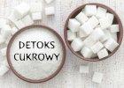 Jak wyeliminowa� cukier z diety? Zacznij od cukrowego detoksu