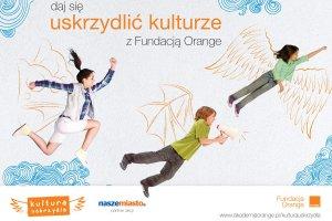 Kultura uskrzydla dzieci i młodzież w całej Polsce