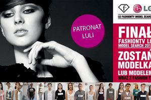 LG Fashion TV Model Search 2012 - zag�osuj na najlepsz� modelk� lub najlepszego modela!