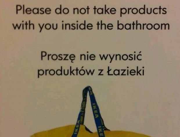 """Ikea w Reykjaviku: """"Nie wnosi� rzeczy do toalety"""". A dla Polak�w..."""