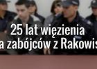 Jest wyrok w sprawie zabójców z Rakowisk. Kamil N. i Zuzanna M. skazani