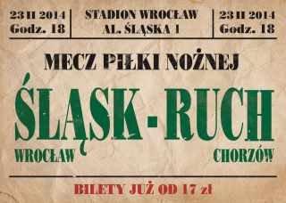 Plakaty na mecz z Śląska z Ruchem
