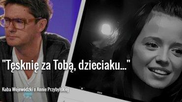 Wzruszaj�cy wpis Wojew�dzkiego w przeddzie� rocznicy �mierci Anny Przybylskiej. Lawina komentarzy