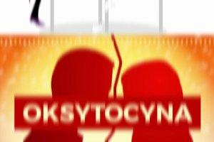 Oksytocyna: hormon, kt�ry niszczy sta�e zwi�zki?