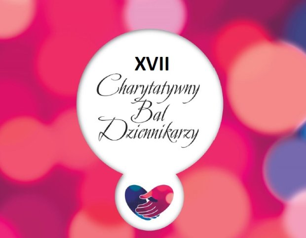 XVII Charytatywny Bal Dziennikarzy