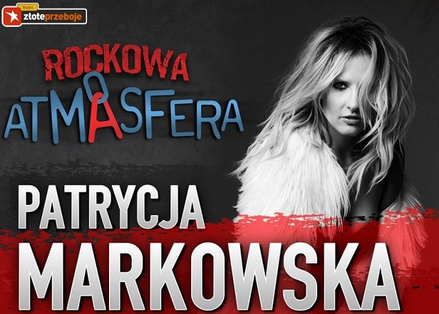 Patrycja Markowska - koncert Atmasfera