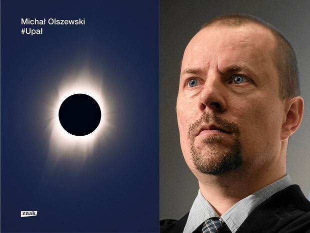 Michał Olszewski, '#Upał'