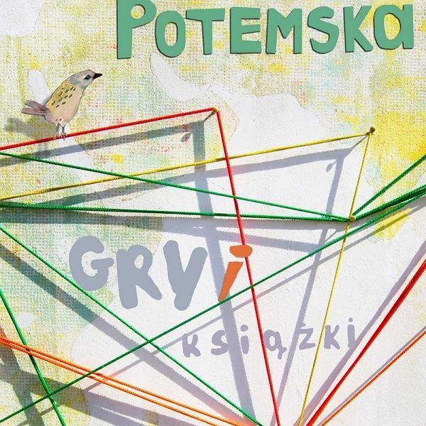 Alina Potemska: Gry i książki