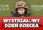 """Oswajanie dzieci z bronią, rzut atrapą granatu. """"Wystrzałowy Dzień Dziecka"""" w Gdańsku"""