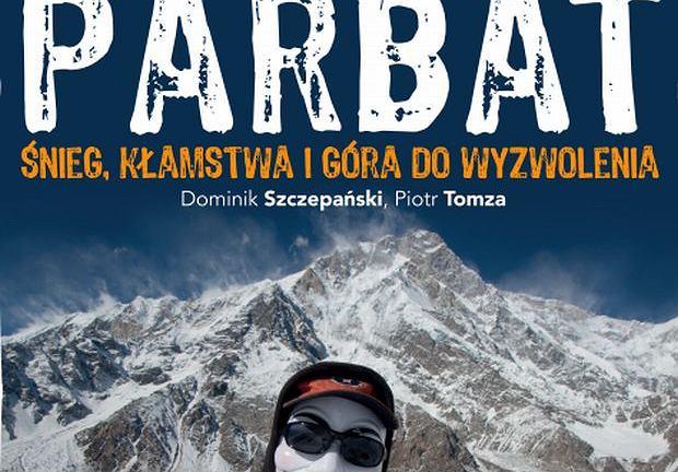 Okładka książki ''Nanga Parbat. Śnieg, kłamstwa i góra do wyzwolenia''