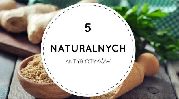 5 naturalnych antybiotyków
