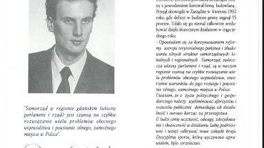 Jednym z bardziej skrywanych epizodów w życiorysie wojewody pomorskiego Dariusza Drelicha (PiS) była jego działalność w Kongresie Liberalno-Demokratycznym i wspólne kandydowanie z Donaldem Tuskiem do Sejmu.