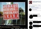 """Szkoda, �e meczet nie by� pe�en dzikus�w..."". Rasistowska strona na Facebooku"