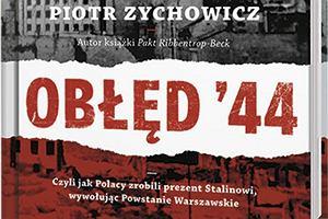 Prawicowa awantura o powstanie warszawskie