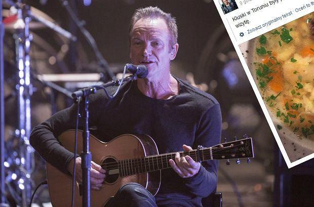Sting wystąpił w Toruniu. Wcześniej jednak na obiad zjadł rosół. Muzyk wrażeniami z obiadu podzielił się na Facebooku.