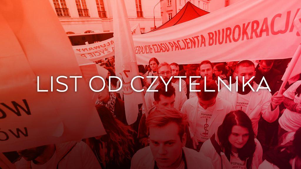 List od Czytelnika w sprawie protestów lekarzy.