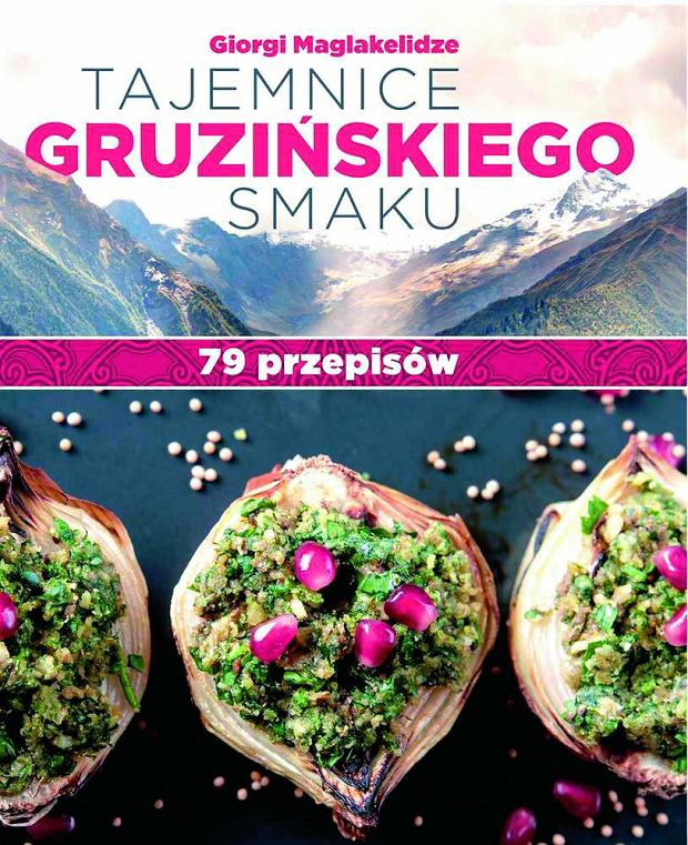 Tajemnica gruzińskiej kuchni