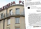Radny z Grudziądza lojalnie poinformował TVP o problemach w odbiorze. Ale chyba nie o to im chodziło