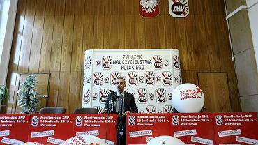Prezes Związku Nauczycielstwa Polskiego Sławomir Broniarz - ZNP nie kończy walki o gimnazja